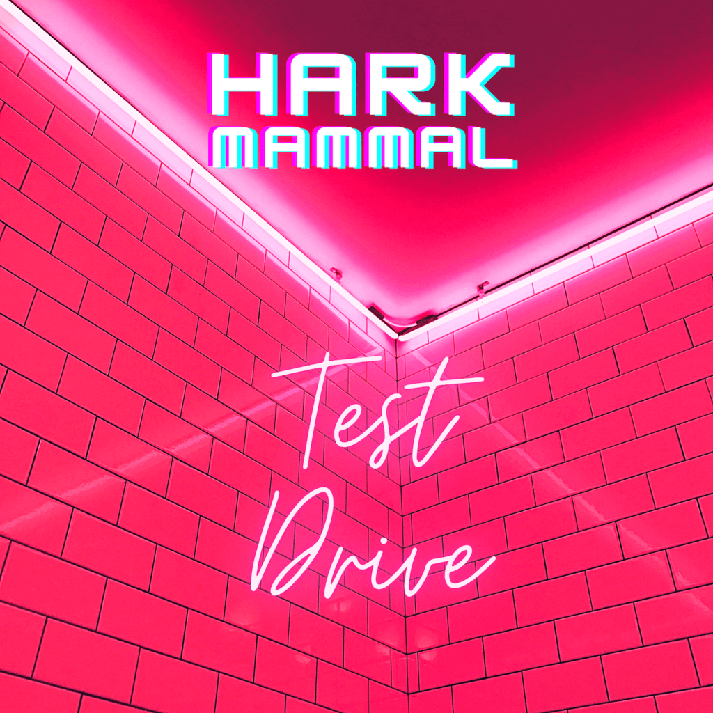 Hark Mammal Test Drive cover art